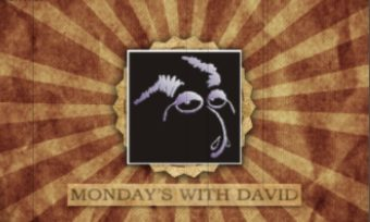 Monday's With David Episode 3