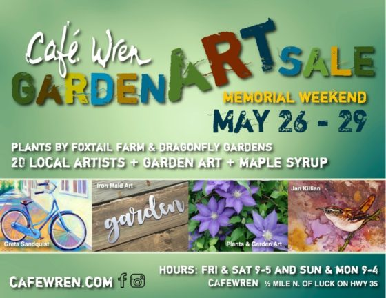 Cafe Wren Garden Art Sale – 2017